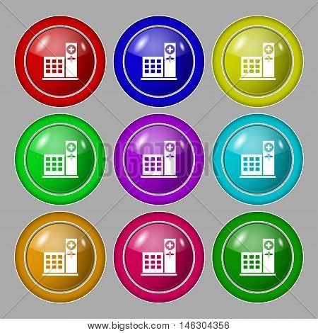 Hospital Icon Sign. Symbol On Nine Round Colourful Buttons. Vector