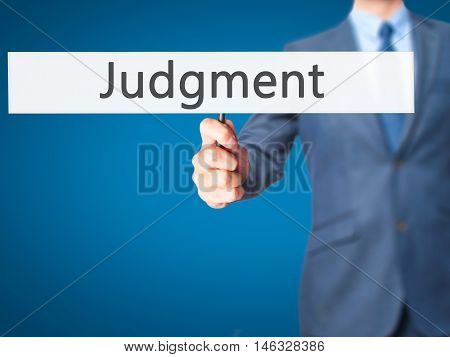 Judgment - Business Man Showing Sign