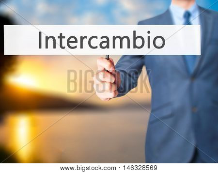 Intercambio (in Portuguese - Student Exchange Program)  - Business Man Showing Sign