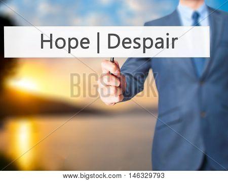 Hope Despair - Business Man Showing Sign