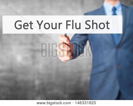 Get Your Flu Shot - Business Man Showing Sign