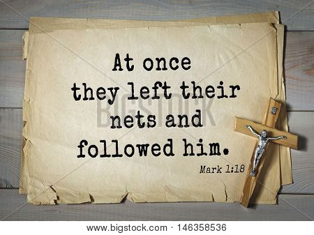 TOP-350. Bible verses from Mark.At once they left their nets and followed him.