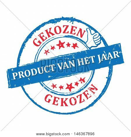 Chosen product of the year (Dutch language: Product van het jaar gekozen) - grunge orange blue printable label / icon / stamp. Grunge layer is applied exactly on the colored stamp.