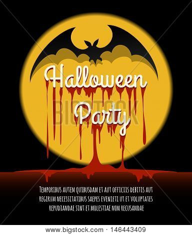 Happy Halloween Poster or Invitation Card. Bat silhouette and bleeding lettering Halloween Party. Vector Illustration