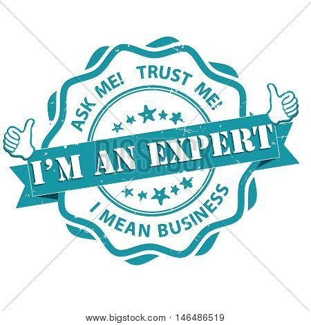 I'm an expert. Trust me, ask me - grunge business label. Print colors used.