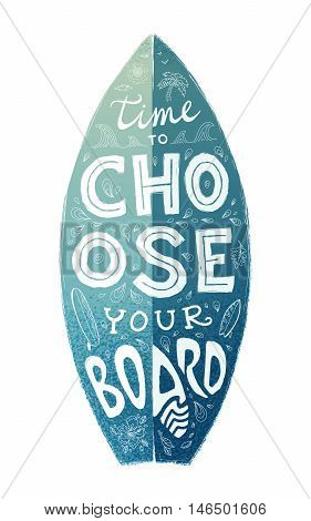 Blue grunge surfing board shape with white hand drawn lettering - Time to Choose Your Board
