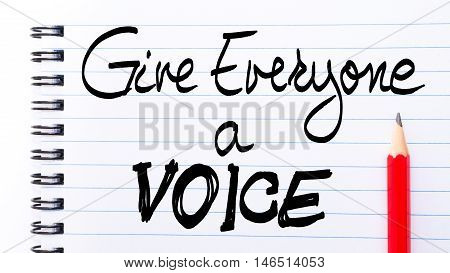 Give Everyone A Voice Note Written On Notebook Page