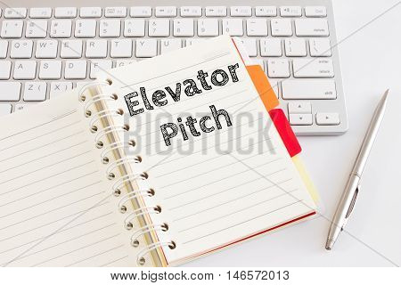 Word text Elevator pitch on white paper on office table / business concept