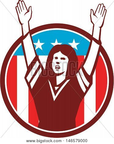 Illustration of a female american football fan with hands raised up viewed from front set inside circle with american usa stars and stripes flag in the background done in retro style.