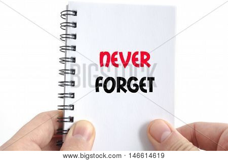 Never forget text concept isolated over white background