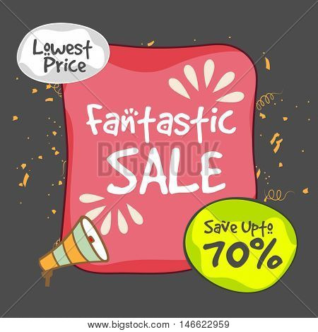 Fantastic Sale with Lowest Price Discount, Save upto 70%, Creative Poster, Banner or Flyer design, Vector illustration.