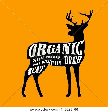 A black deer on a yellow background with a white typography. The text contains following words: organic, meat, southern tradition, deer.