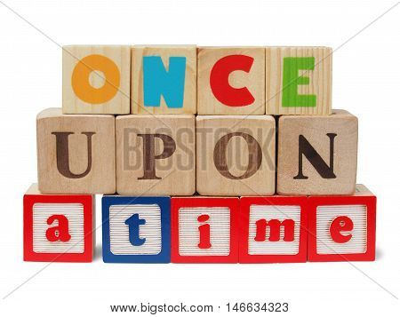 Sentence once upon a time made from wooden blocks