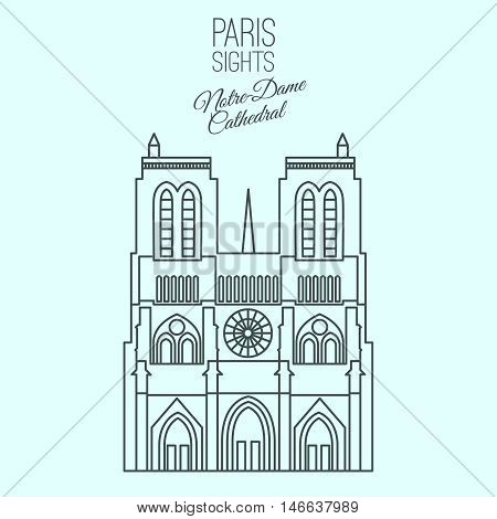 Notre-Dame Cathedral in Paris. Beautiful vector illustration in modern style isolated on a light blue background. Paris main sights collection.