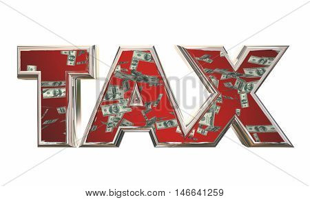 Tax Word Money Falling Fees Income 3d Illustration