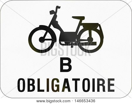 Additional Road Sign Used In Belgium - Mopeds Class B Obligatory