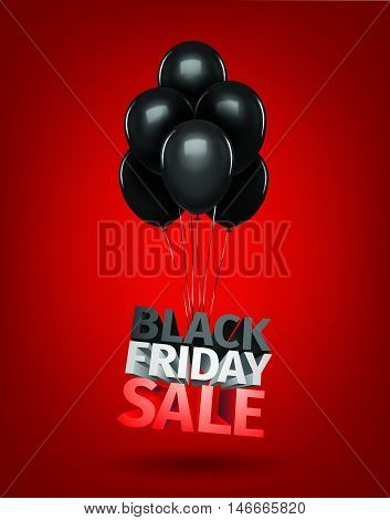 Group of balloons , sale message for shop. Balloons sale black friday 3d letters. Save money discount business retail shopping store banner . vector ilustration