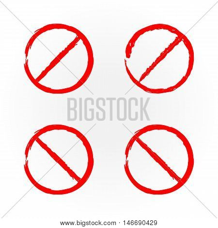 Set of templates for design red prohibition signs. Four isolated element. Grunge.