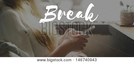 Break Cessation Pause Recess Relaxation Relief Concept