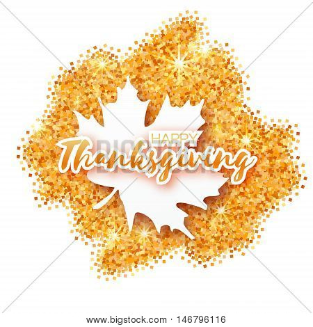 Happy Thanksgiving Day greeting card with origami beautiful autumn white maple leaves on gold glitter background. Paper cut Trendy Design Template. Applique Vector illustration.