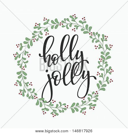 Christmas New Year simple lettering. Calligraphy postcard or poster graphic design lettering element. Hand written postcard design. Photo overlay Winter Holidays sign detail. Holly Jolly