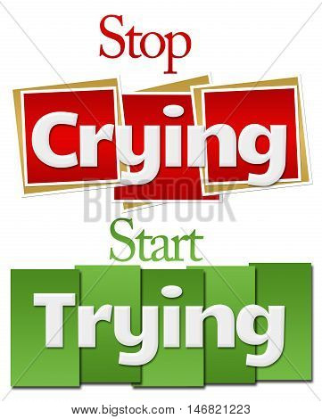 Stop crying start crying text written over red green background.