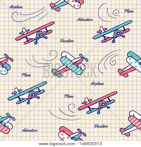 Colorful vintage planes drawn pen in a notebook. Vector seamless pattern in vintage style. Cute Doodle aircraft.