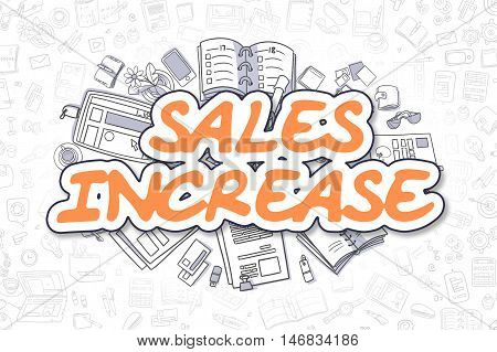 Business Illustration of Sales Increase. Doodle Orange Inscription Hand Drawn Cartoon Design Elements. Sales Increase Concept.