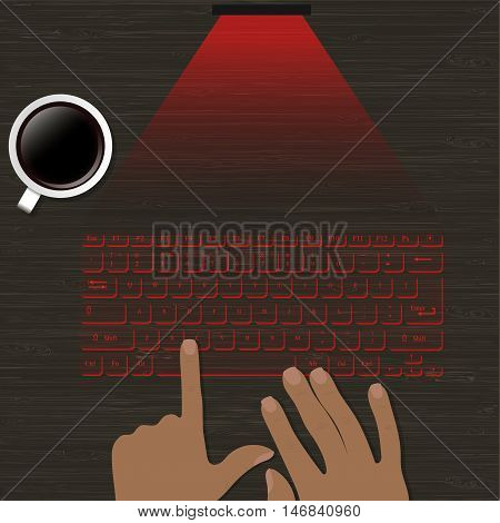 Image virtual laser keyboard with the projection on a wooden surface. hands on the keyboard image and a cup of coffee