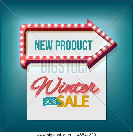 Retro arrow lights frame with Winter sale. Realistic scalable with 3d volumetric icon on light bulb. Empty space for text. Winter promotions, discounts and offers for your business.