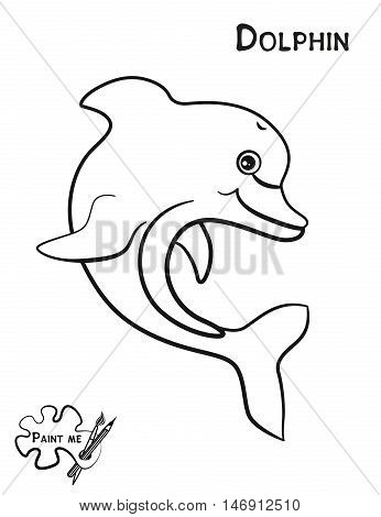 Children's coloring book that says Paint me. Sea life. Dolphin