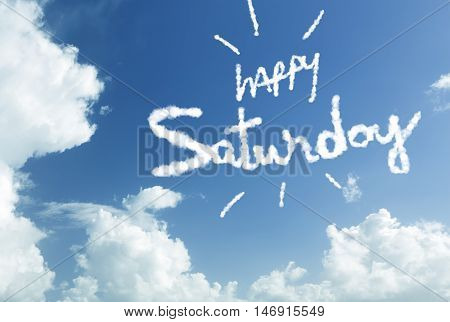 Happy Saturday written in the sky
