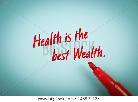 Health Is The Best Wealth