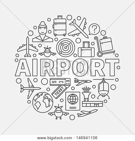 Airport vector round illustration. Thin line air travel symbol made with icons and word airport in center