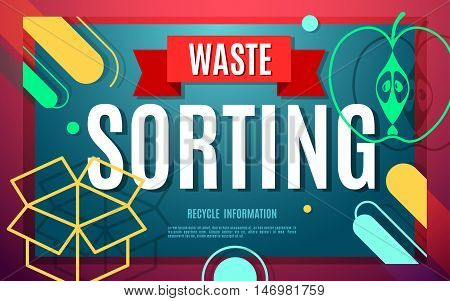 Waste sorting flat banner with symbols and text. Vector concept illustration template waste separation poster modern design.
