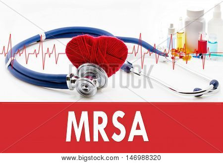 Medical concept MRSA (methicillin-resistant Staphylococcus aureus). Stethoscope and red heart on a white background