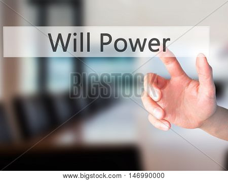 Will Power - Hand Pressing A Button On Blurred Background Concept On Visual Screen.
