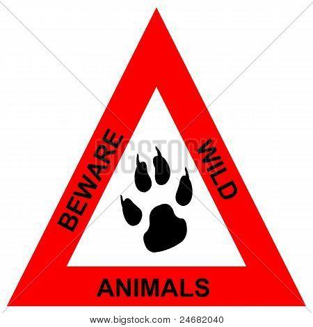 Beware wild animals