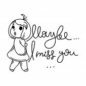 Maybe I Miss You. Cute Cartoon Kids. Vector And Illustration. poster
