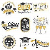 Set Of Vector Class Of 2019 Badges. Concept For Shirt, Print, Seal, Overlay Or Stamp, Greeting, Invi poster