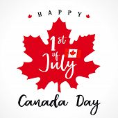 1 St July, Happy Canada Day Lettering On Maple Leaf. Canada Day, National Holiday With Vector Text O poster