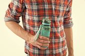 Refillable Bottle. Hand Hold Water Bottle Or Sport Drink White Background. Bottle In Muscular Male H poster