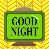 Word Writing Text Good Night. Business Concept For Expressing Good Wishes On Parting At Night Or Bef poster