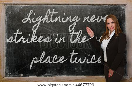 Teacher Showing Lightning Never Strikes In The Same Place Twice On Blackboard