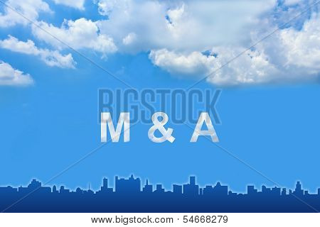 Merger And Acquisition (m&a) Text On Clouds