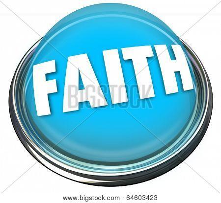 Faith Word Button Light Spiritual Belief God Higher Power