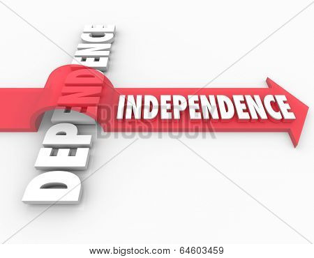 Independence Word over Dependence Arrow Self Reliance Freedom