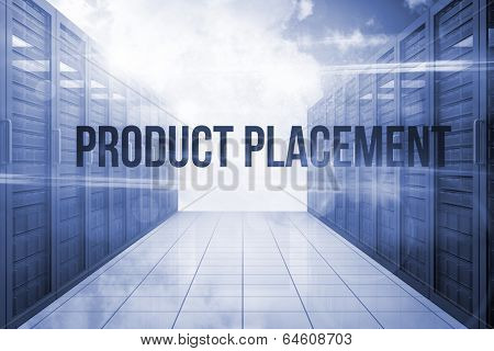 The word product placement against server hallway in the sky
