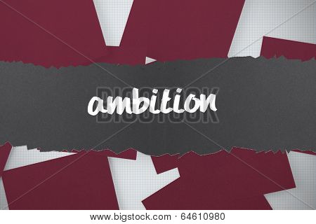 The word ambition against wine paper strewn over grid