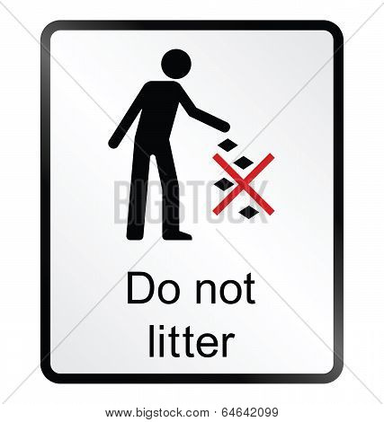 Do Not Litter Information Sign
